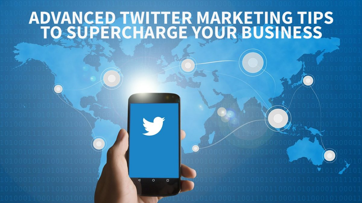 Twitter Marketing Supercharge your business growth with these twitter marketing tips